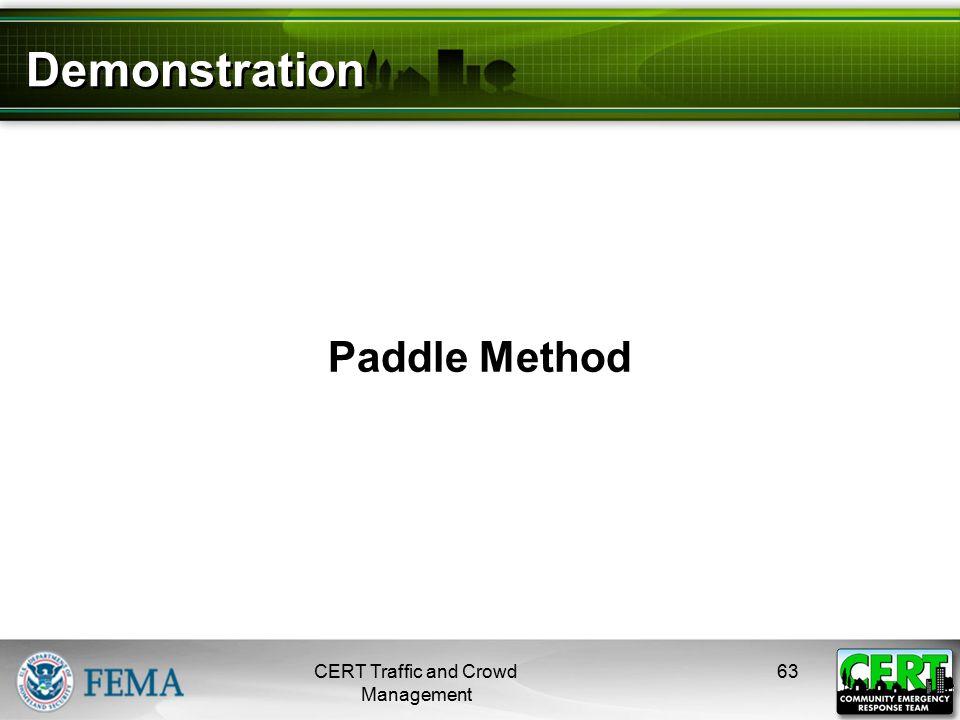 Demonstration Paddle Method CERT Traffic and Crowd Management 63