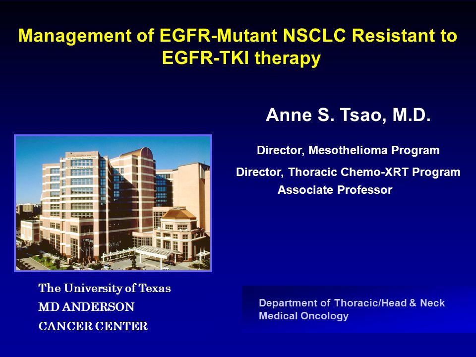 EGFR mutations Common mutations Mechanisms of resistance to EGFR TKIs Outline: Long-term management EGFR mutated NSCLC patients Current EGFR TKI Resistance Management Oligo-metastatic disease resistance Options: chemo chemo + EGFR TKI combination chemo then EGFR TKI chemo with intermittent EGFR TKI Novel agents that target EGFR pathway Afatinib Afatinib-cetuximab for T790M CO-1686 MetMAb (onartuzumab) Met inhibition