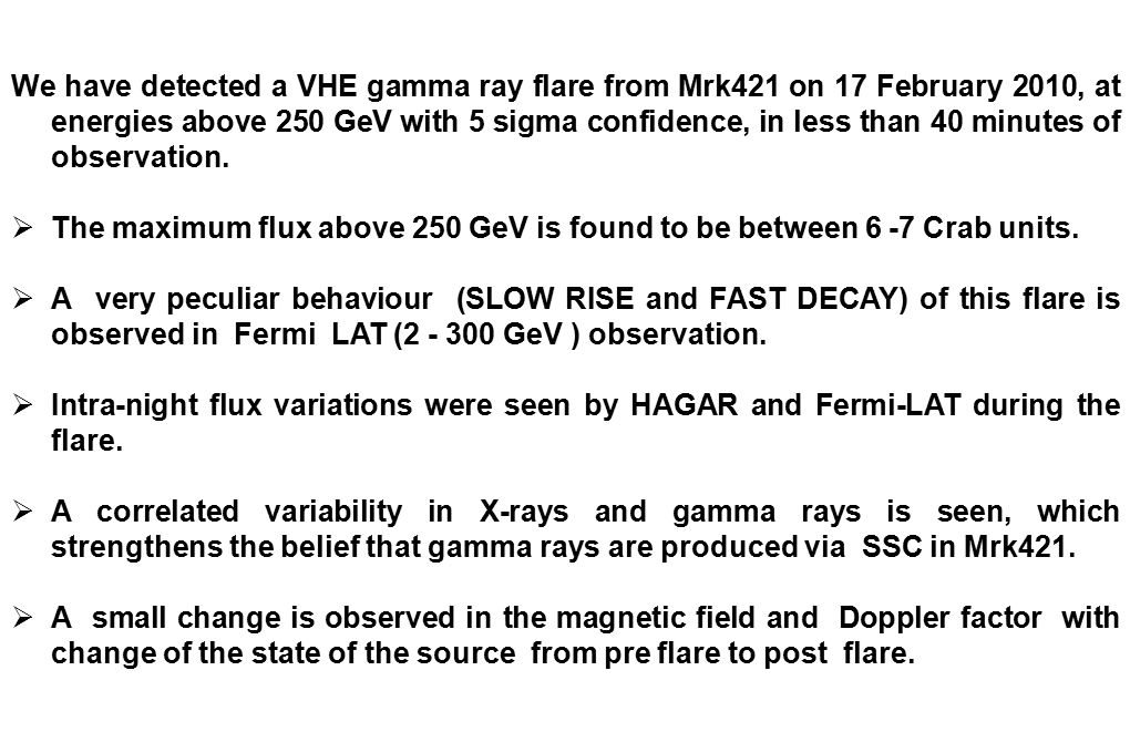 We have detected a VHE gamma ray flare from Mrk421 on 17 February 2010, at energies above 250 GeV with 5 sigma confidence, in less than 40 minutes of observation.
