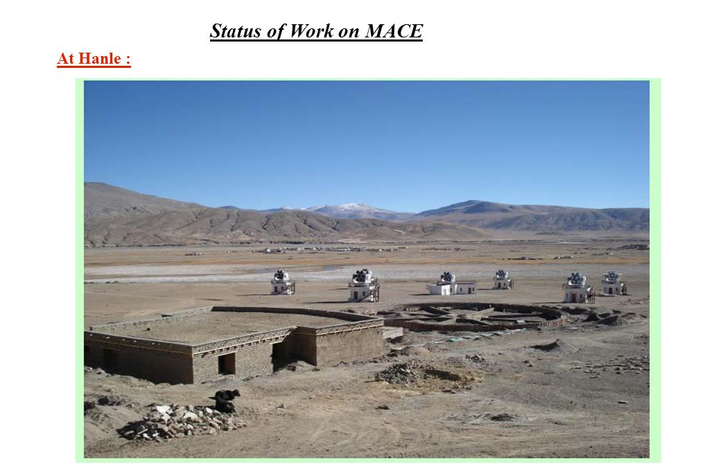 Status of Work on MACE At Hanle :