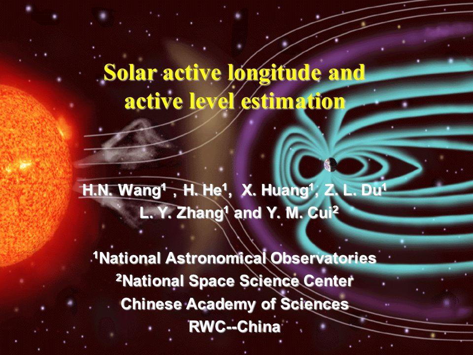 H.N. Wang 1 , H. He 1, X. Huang 1, Z. L. Du 1 L.