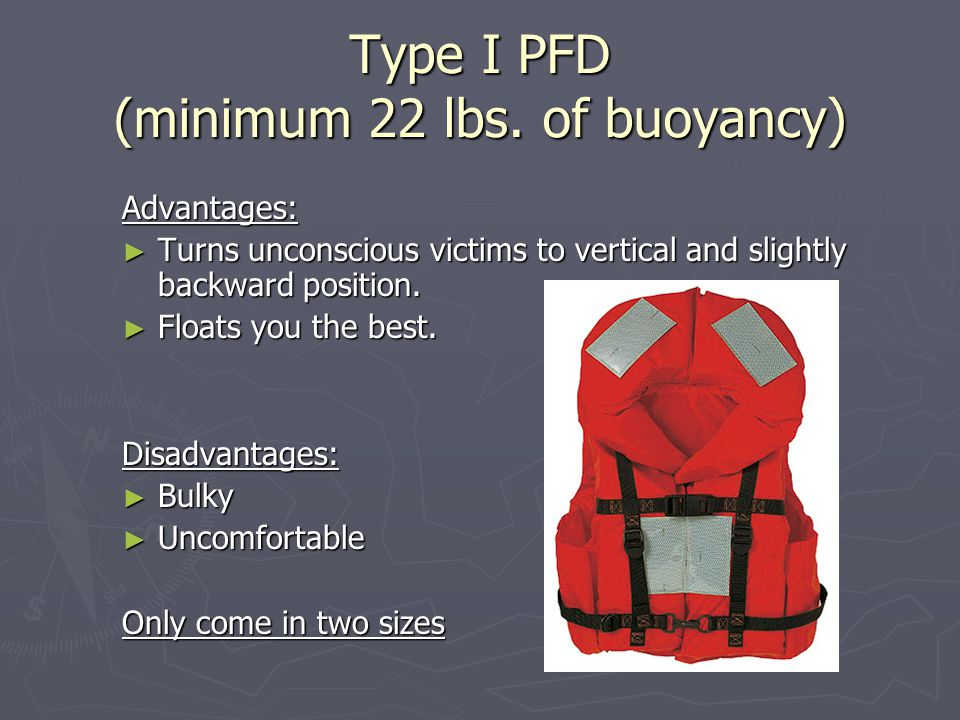 Type I PFD (minimum 22 lbs.
