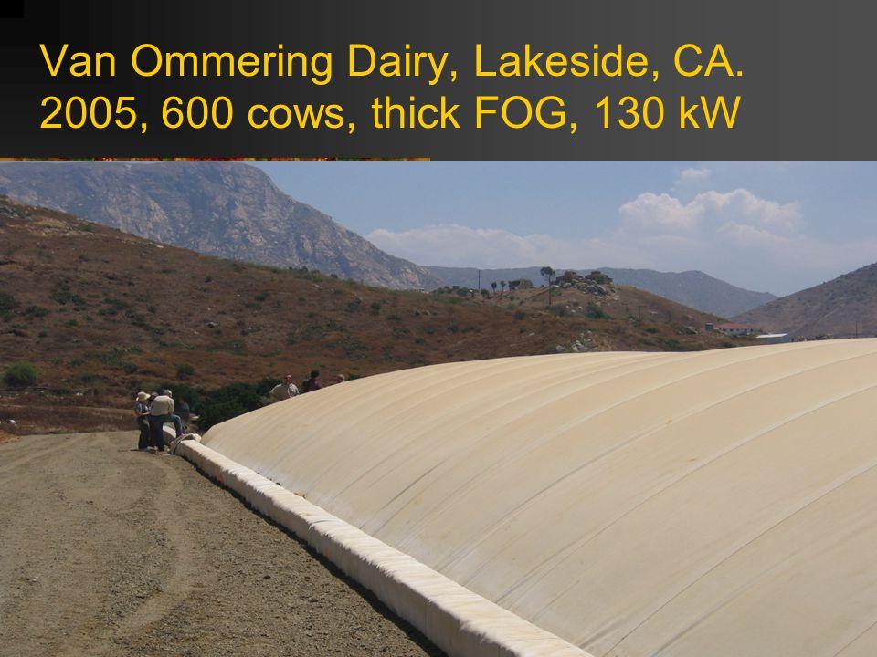 Van Ommering Dairy, Lakeside, CA. 2005, 600 cows, thick FOG, 130 kW