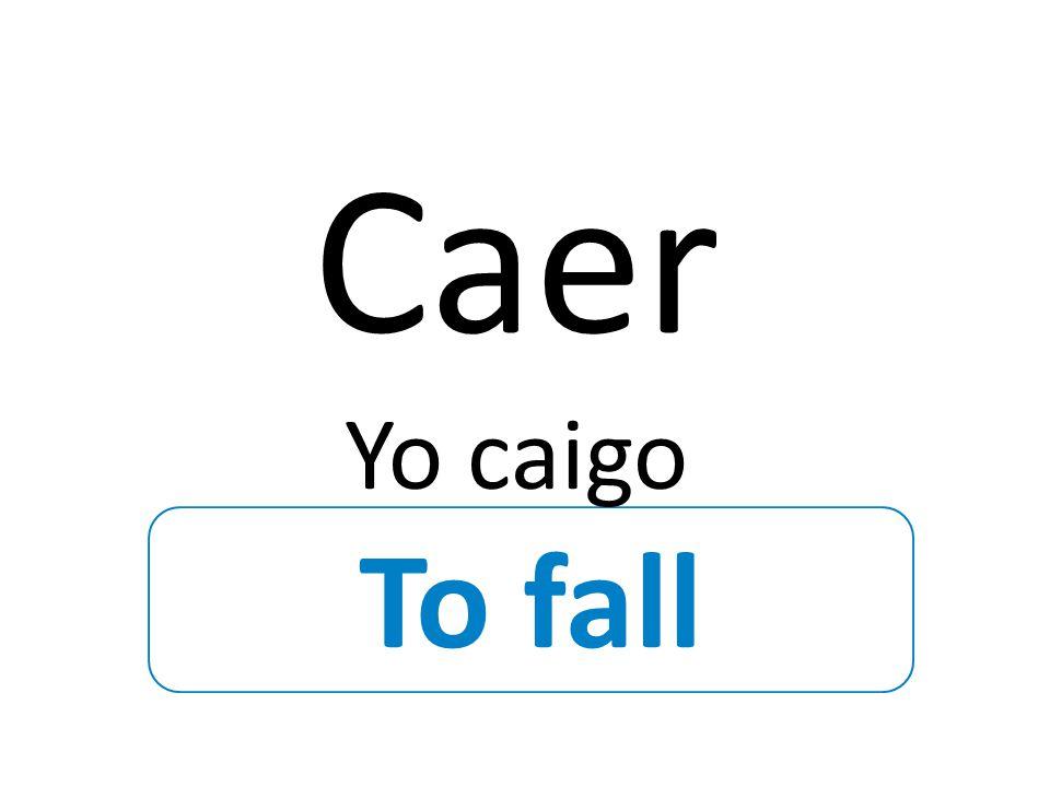 Verbs ending in vowel + -cir c-zco=yo (except decir)