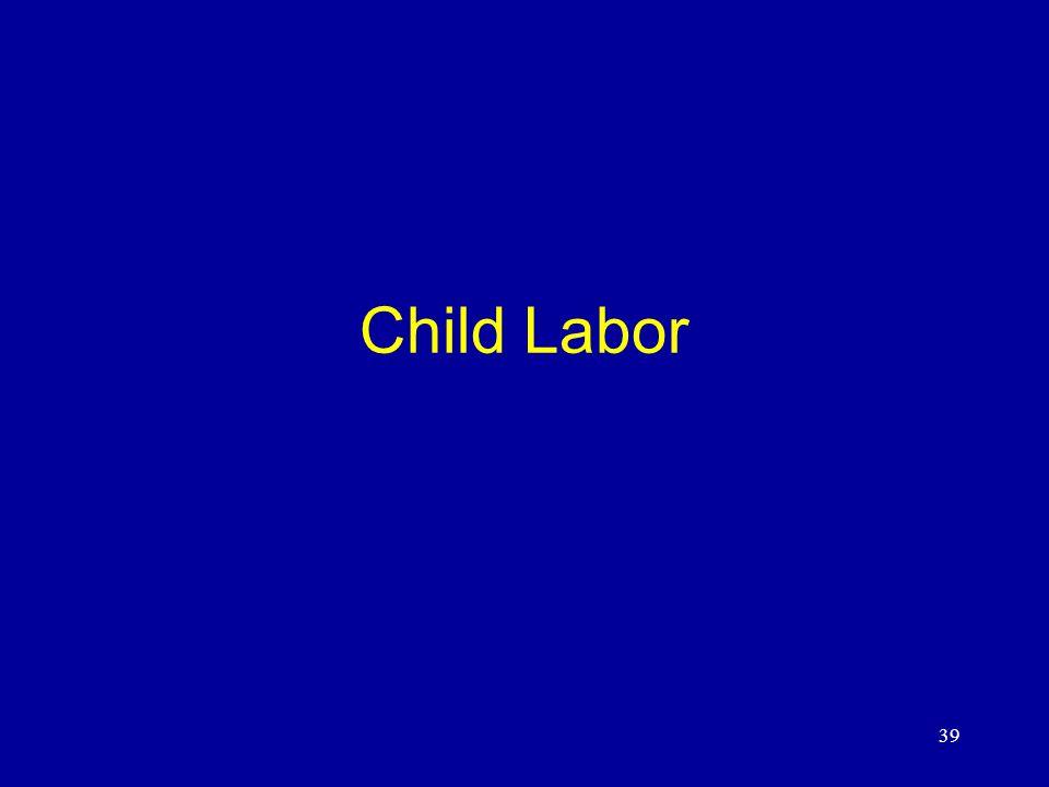 39 Child Labor