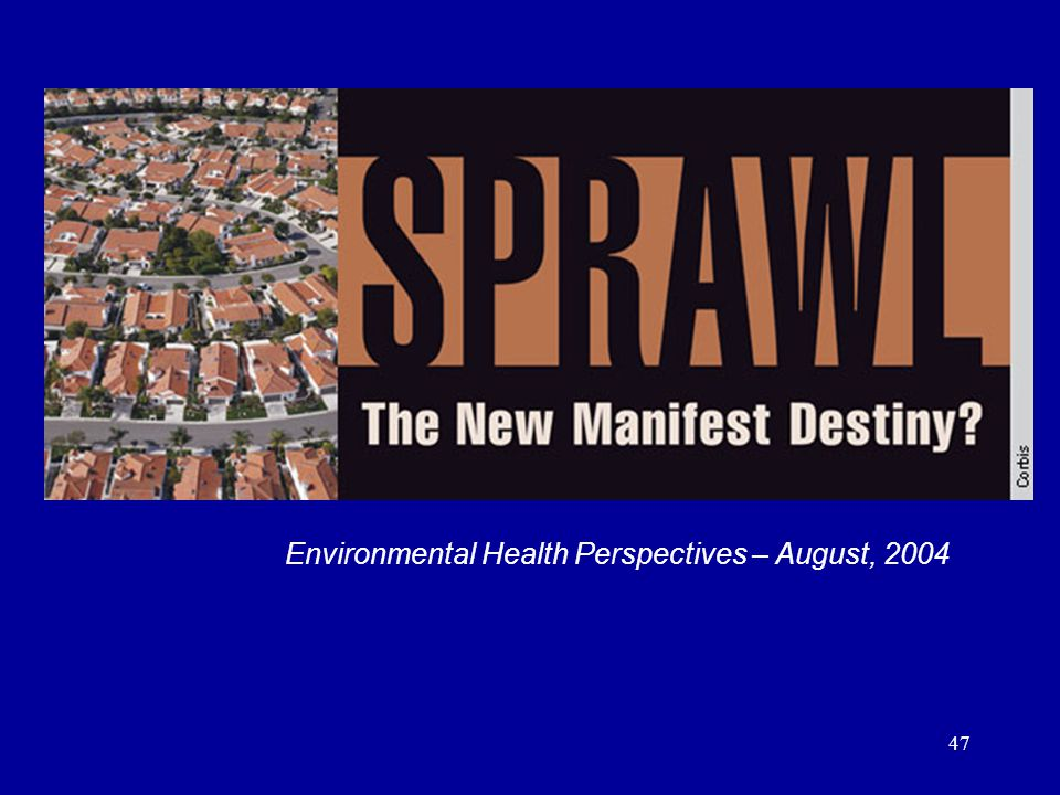 47 Update Environmental Health Perspectives August 2004 Environmental Health Perspectives – August, 2004
