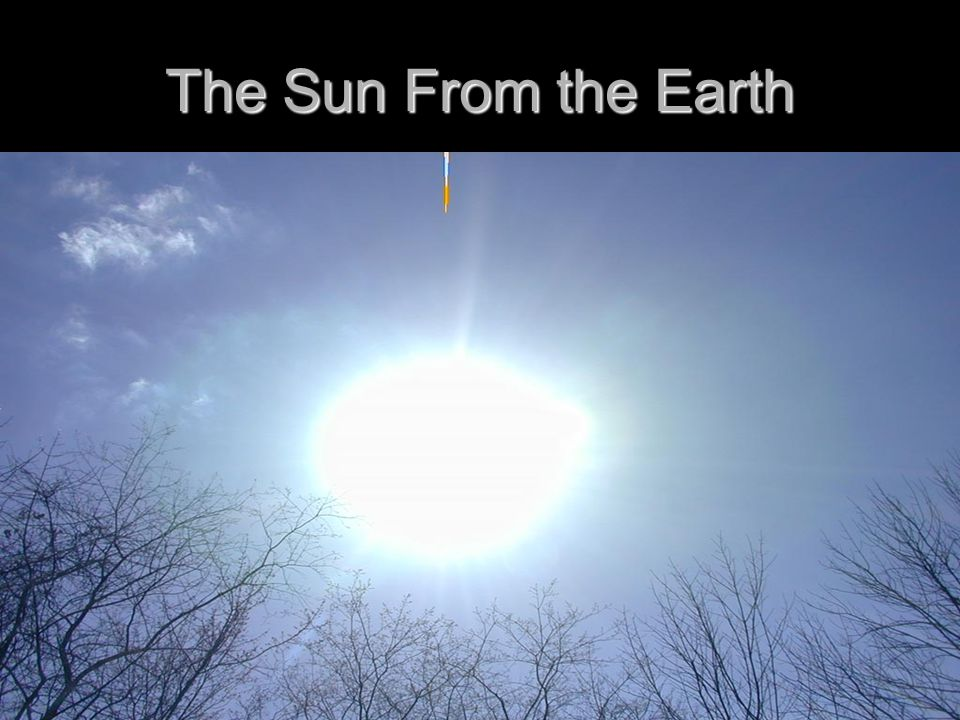 The Sun From the Earth