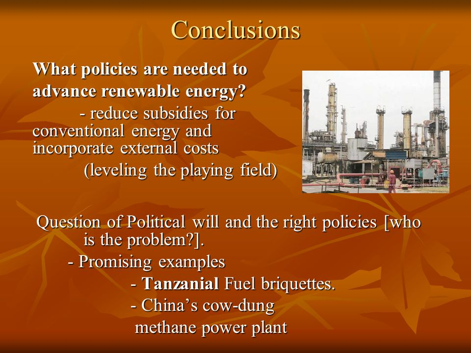 Conclusions Question of Political will and the right policies [who is the problem ].