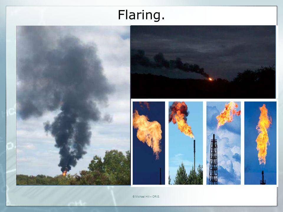 Flaring. © Michael Hill – ORIS.