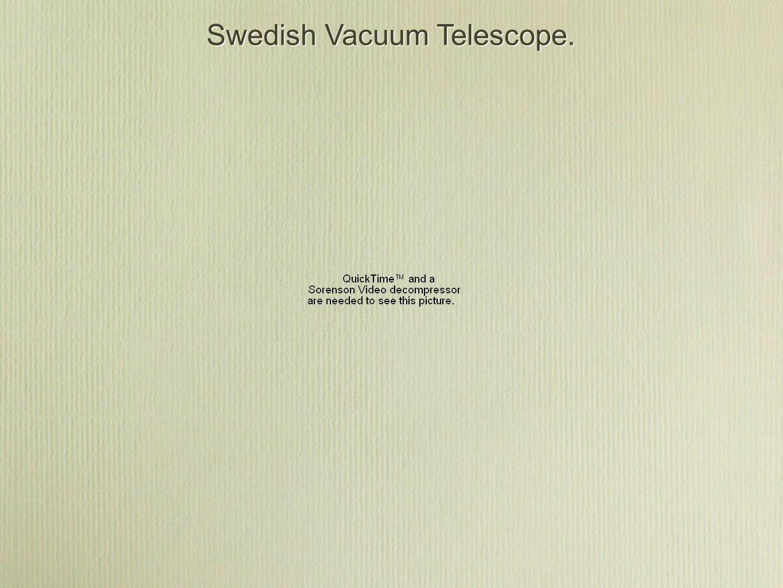Swedish Vacuum Telescope.