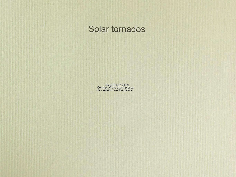 Solar tornados