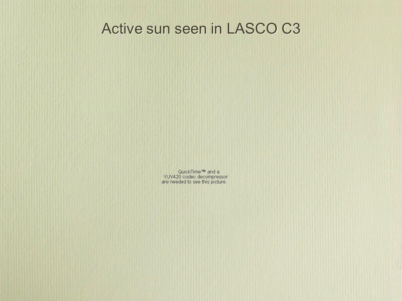 Active sun seen in LASCO C3