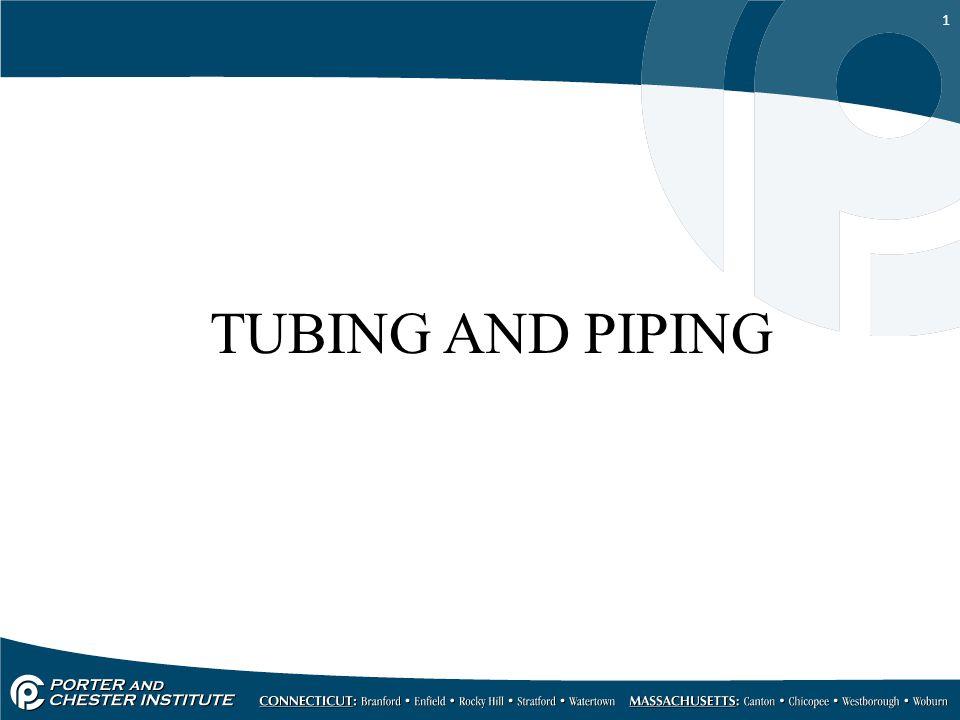 1 TUBING AND PIPING