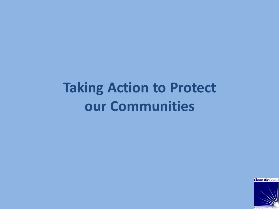 Taking Action to Protect our Communities