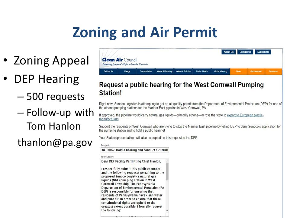 Zoning Appeal DEP Hearing – 500 requests – Follow-up with Tom Hanlon thanlon@pa.gov Zoning and Air Permit