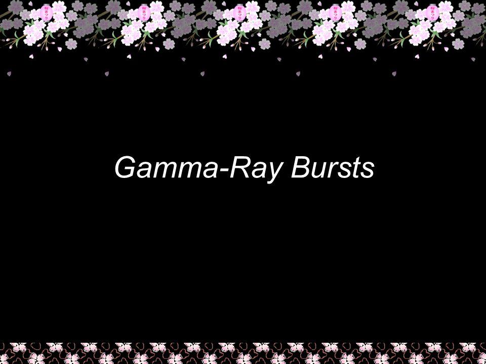 マスタ サブタイトルの書式設定 4 Gamma-Ray Bursts