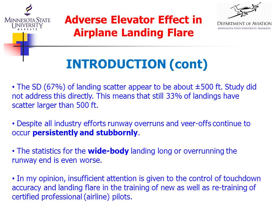 INTRODUCTION (cont) The SD (67%) of landing scatter appear to be about ±500 ft.