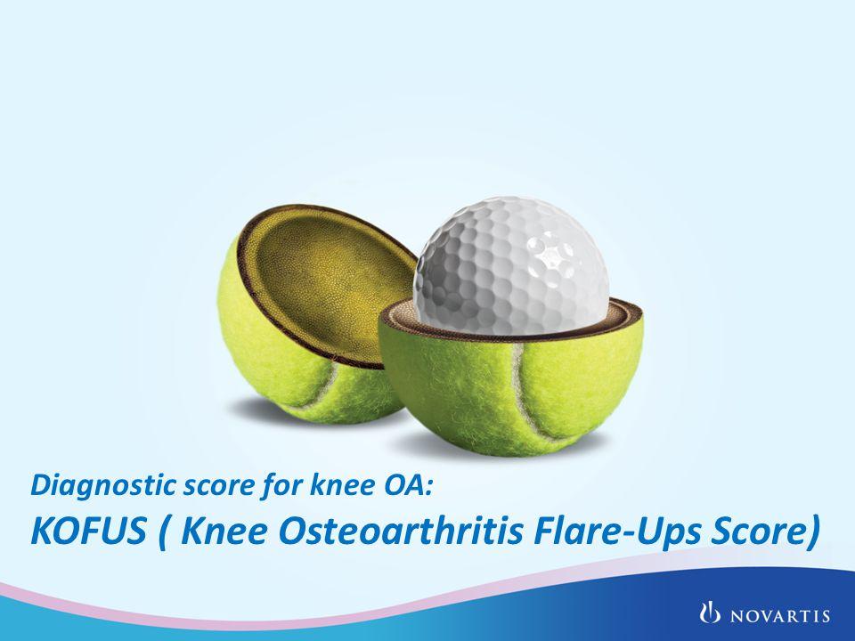 Diagnostic score for knee OA: KOFUS ( Knee Osteoarthritis Flare-Ups Score)