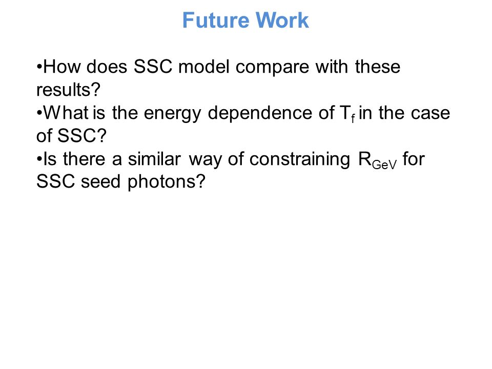 Future Work How does SSC model compare with these results.