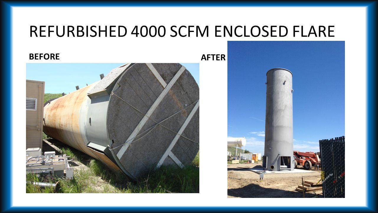 REFURBISHED 4000 SCFM ENCLOSED FLARE BEFORE AFTER