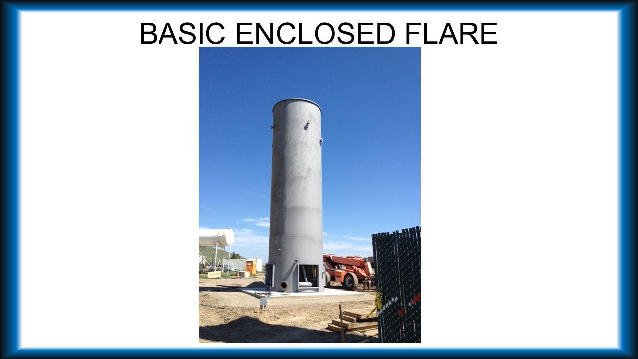 BASIC ENCLOSED FLARE