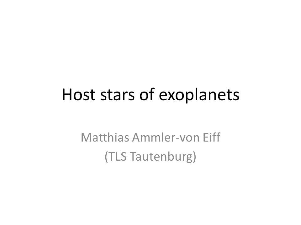 Host stars of exoplanets Matthias Ammler-von Eiff (TLS Tautenburg)