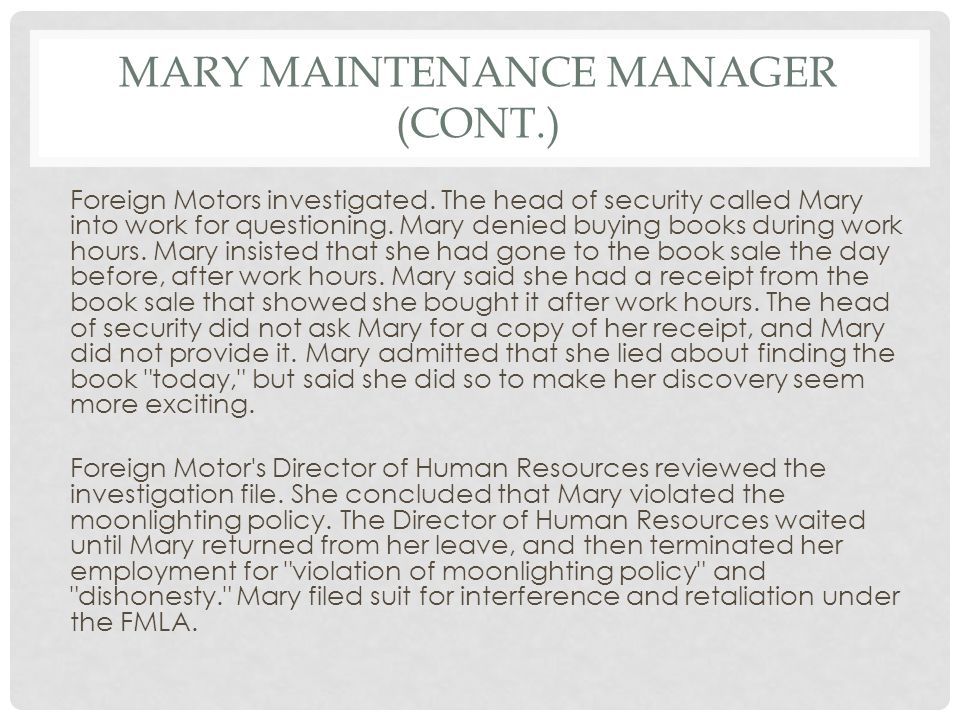 MARY MAINTENANCE MANAGER (CONT.) Foreign Motors investigated.