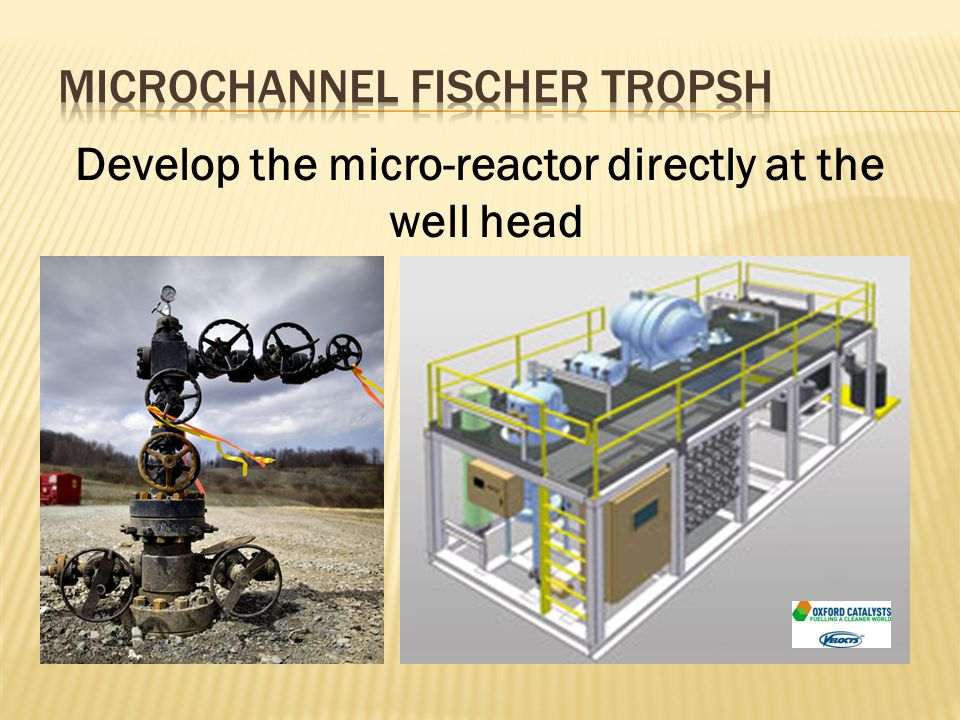 Develop the micro-reactor directly at the well head