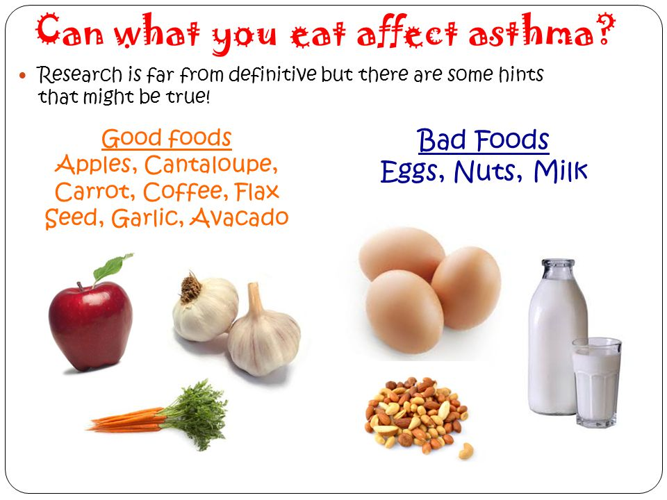Can what you eat affect asthma? Research is far from definitive but there are some hints that might be true! Good foods Apples, Cantaloupe, Carrot, Co
