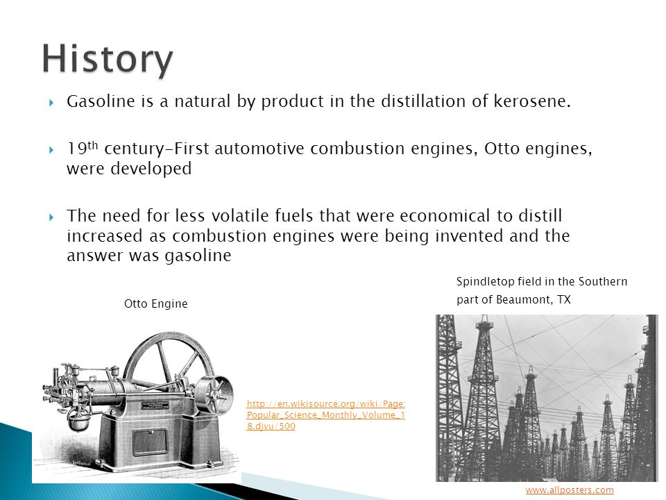 Gasoline is a natural by product in the distillation of kerosene.
