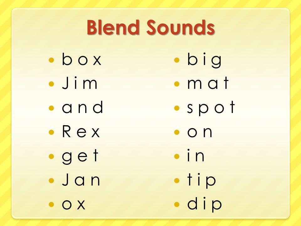 Blend Sounds b o x J i m a n d R e x g e t J a n o x b i g m a t s p o t o n i n t i p d i p