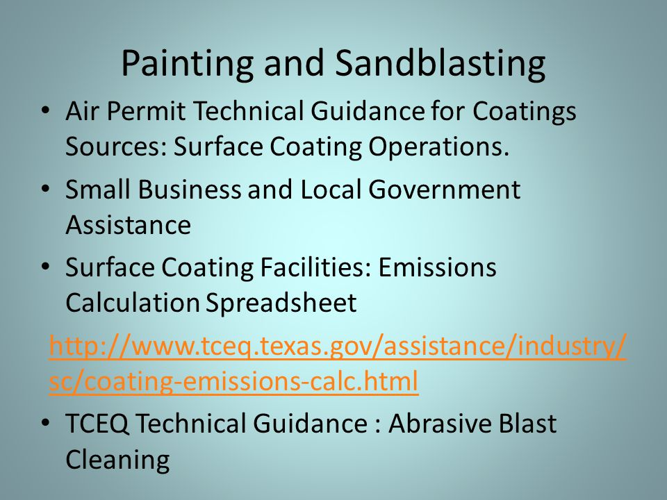 Air Permit Technical Guidance for Coatings Sources: Surface Coating Operations. Small Business and Local Government Assistance Surface Coating Facilit