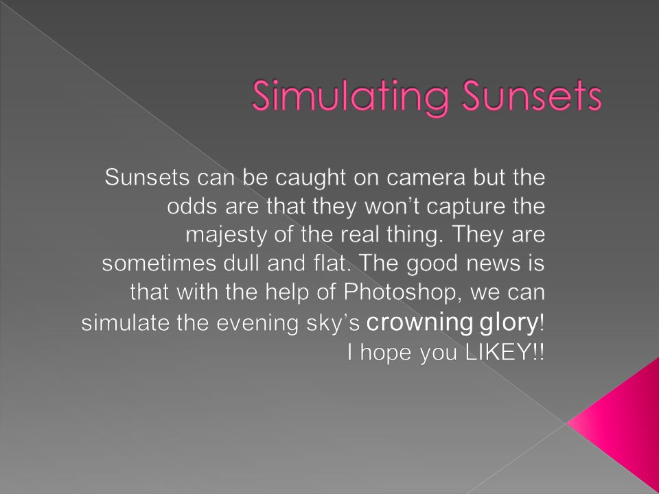  Begin by adding a new layer.(Ctrl+Shift+N) Call it sunset .