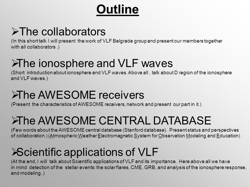 The collaborators: Belgrade VLF group: (Belgrade VLF group started working by installing the first station (AbsPAl) in 2003 at the Institute of physics.