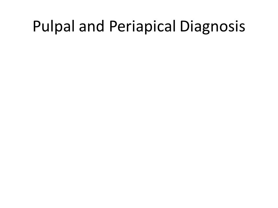 Clinical Evaluation (sample information) Tooth # Palpation--- Percussion-+- Cold test+-+ Mobility--- Probing Mesial, distal, buccal, lingual In mm, or WNL
