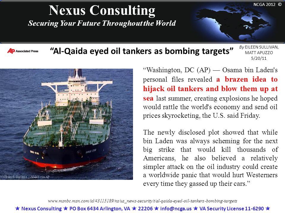 "Nexus Consulting Securing Your Future Throughout the World NCGA 2012 © ""Al-Qaida eyed oil tankers as bombing targets"" By EILEEN SULLIVAN, MATT APUZZO"