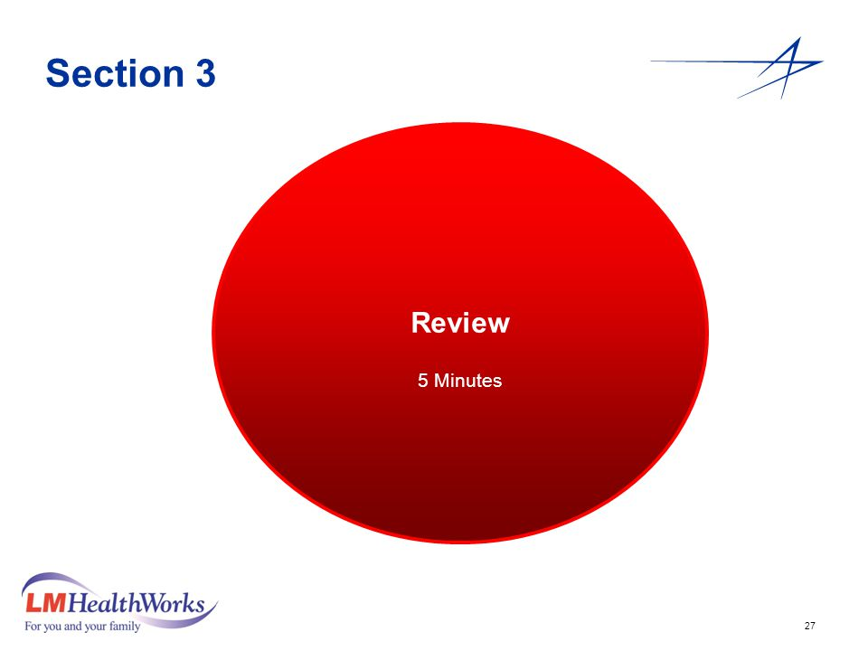27 Section 3 Review 5 Minutes Review 5 Minutes