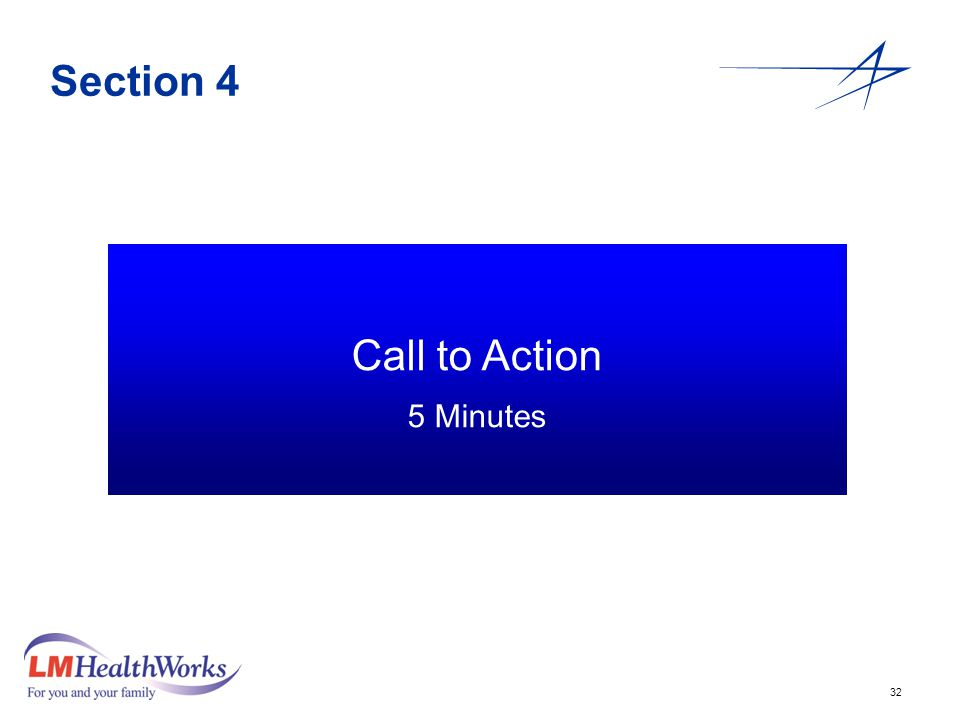 32 Section 4 Call to Action 5 Minutes