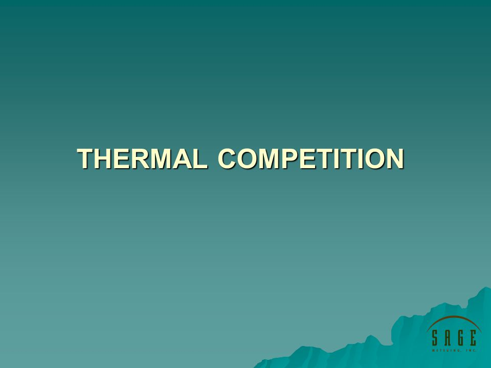 THERMAL COMPETITION