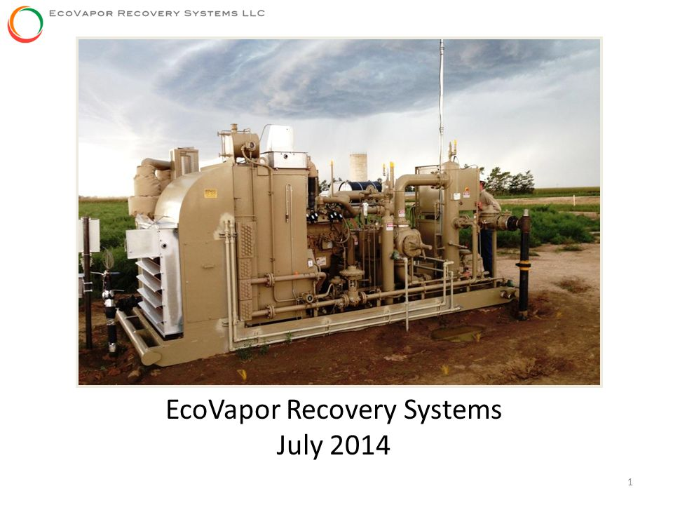1 EcoVapor Recovery Systems July 2014