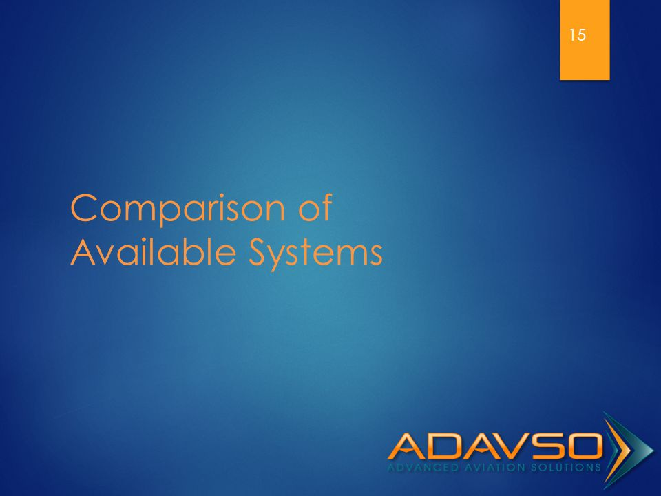 Comparison of Available Systems 15