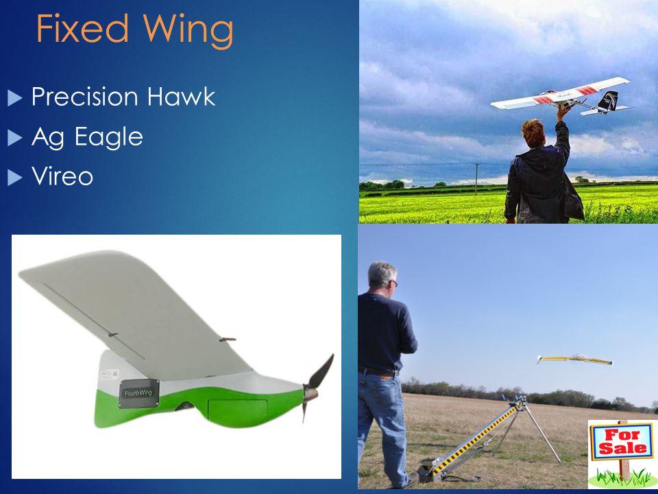 Fixed Wing  Precision Hawk  Ag Eagle  Vireo 16