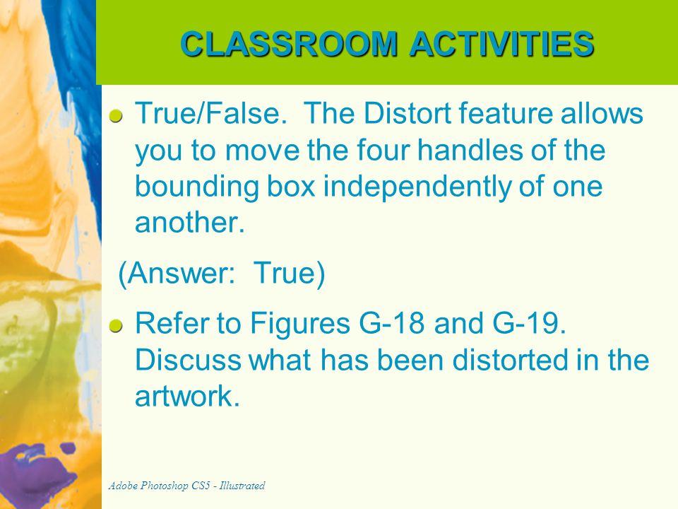 CLASSROOM ACTIVITIES True/False.