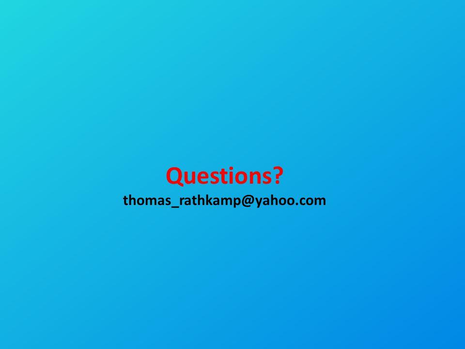 Questions? thomas_rathkamp@yahoo.com