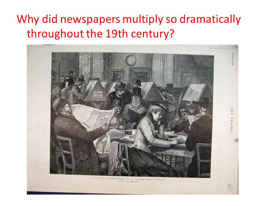 Why did newspapers multiply so dramatically throughout the 19th century