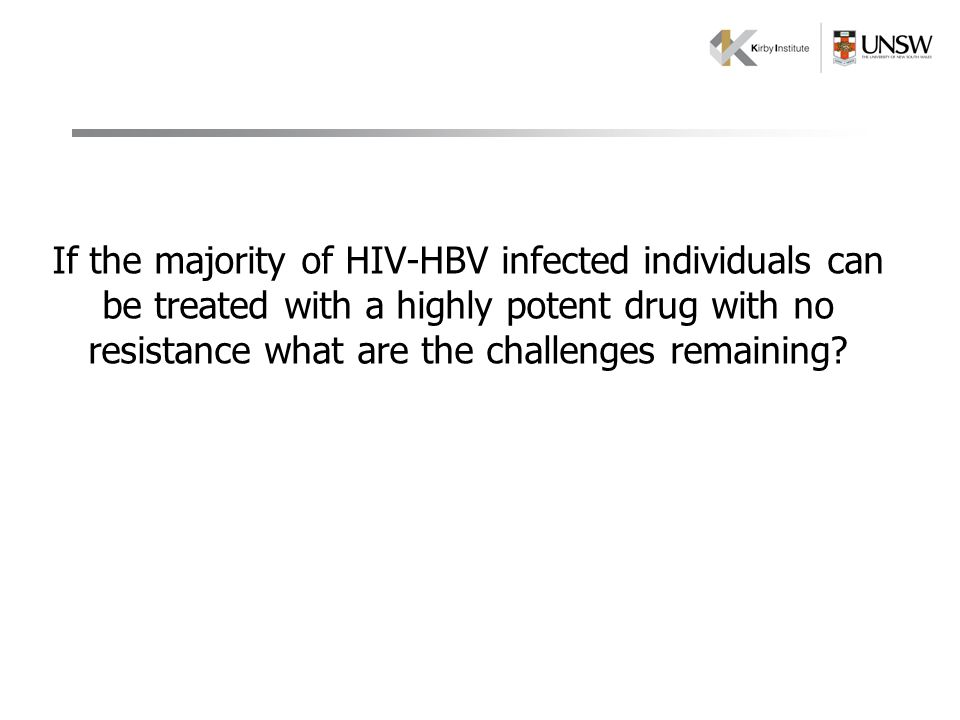 If the majority of HIV-HBV infected individuals can be treated with a highly potent drug with no resistance what are the challenges remaining?