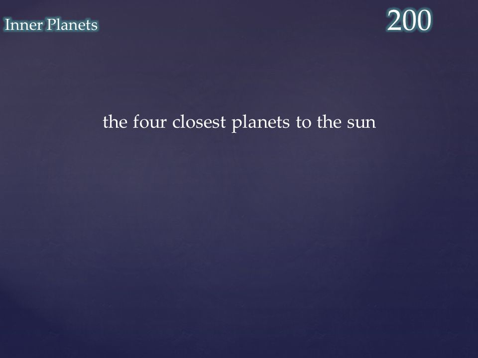 the four closest planets to the sun