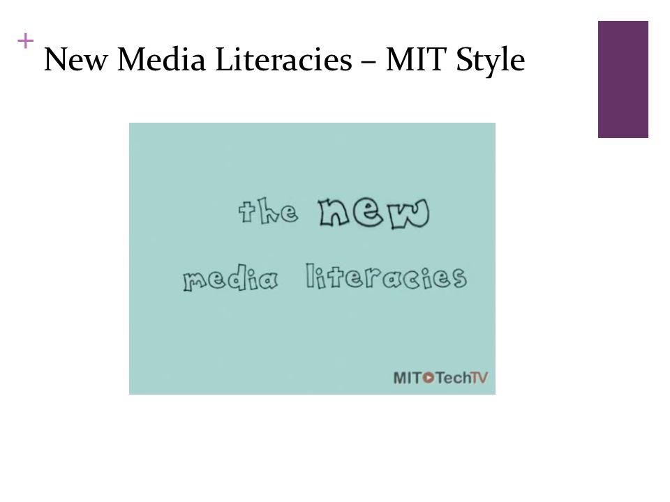 + New Media Literacies – MIT Style