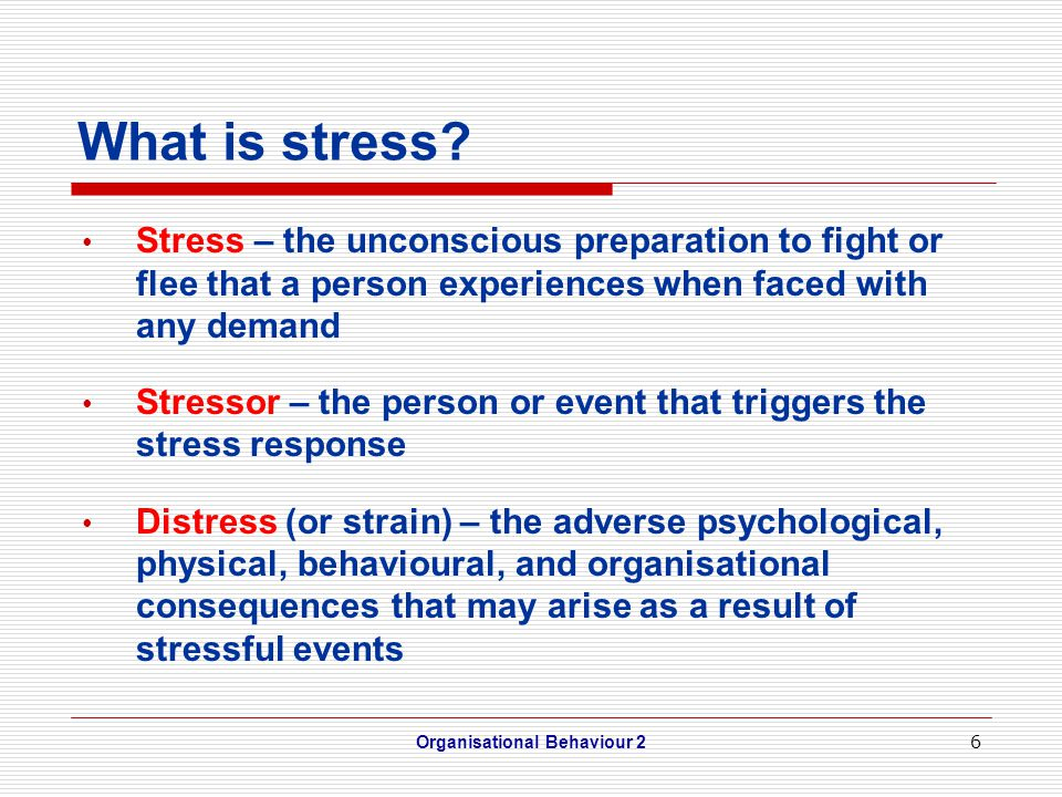 6 What is stress.