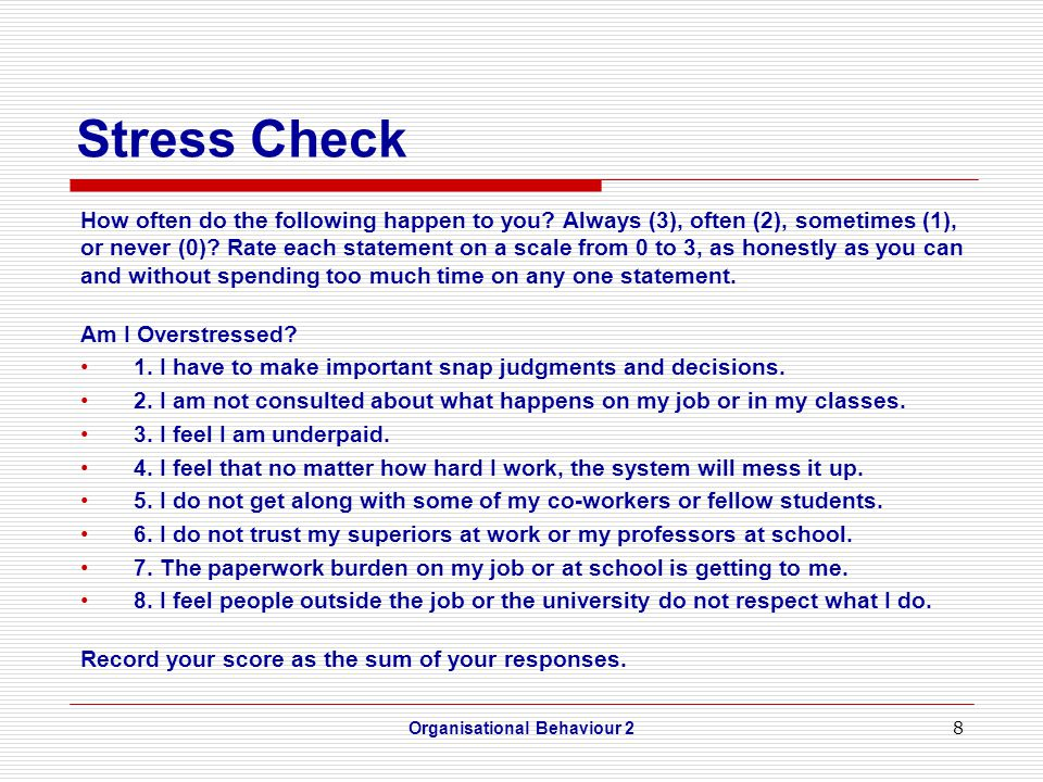 8 Stress Check How often do the following happen to you.